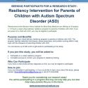 SEEKING PARTICIPANTS FOR A RESEARCH STUDY: Resiliency Intervention for Parents of Children with Autism Spectrum Disorder (ASD)